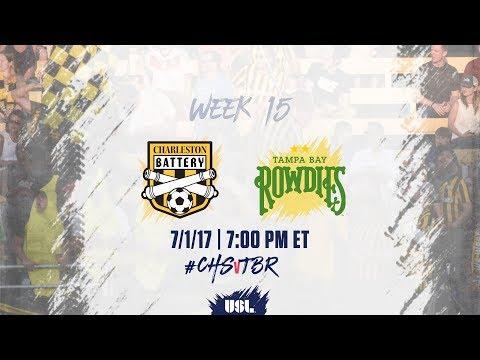 USL LIVE - Charleston Battery vs Tampa Bay Rowdies 7/1/17