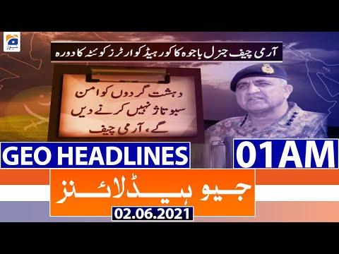 Geo Headlines 01 AM | 2nd June 2021