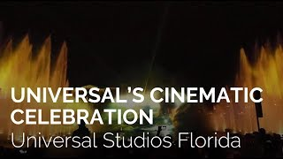 Universal's Cinematic Celebration - New Nighttime Show at Universal Studios Florida