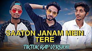 Sun Meri shehzadi | Saaton Janam mein Tere | Tiktok Rap Version |Cover Song | Laukik | Satvik |Akash