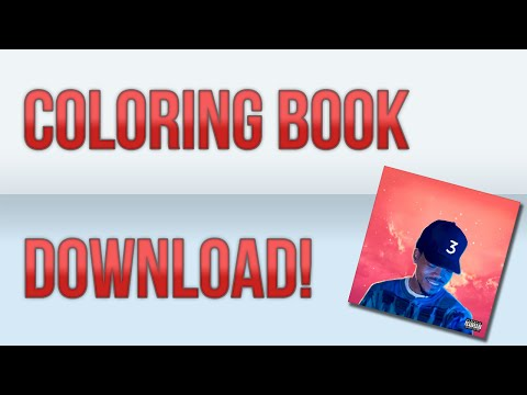 Coloring Book - Chance The Rapper (Download In Description!)