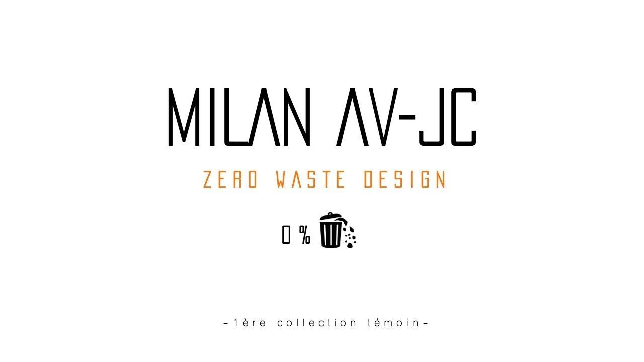 MILAN AV-JC I Lancement de la 1ère collection Zero Waste I