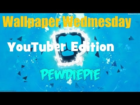 Wallpaper Wednesday Episode 24 - YouTuber Edition