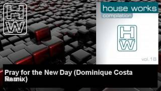 Missifu - Pray for the New Day - Dominique Costa Remix
