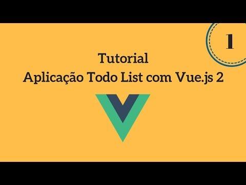 Tutorial Aplicação Todo-List com Vue.js 2 - Breve Introdução sobre Vue.Js thumbnail