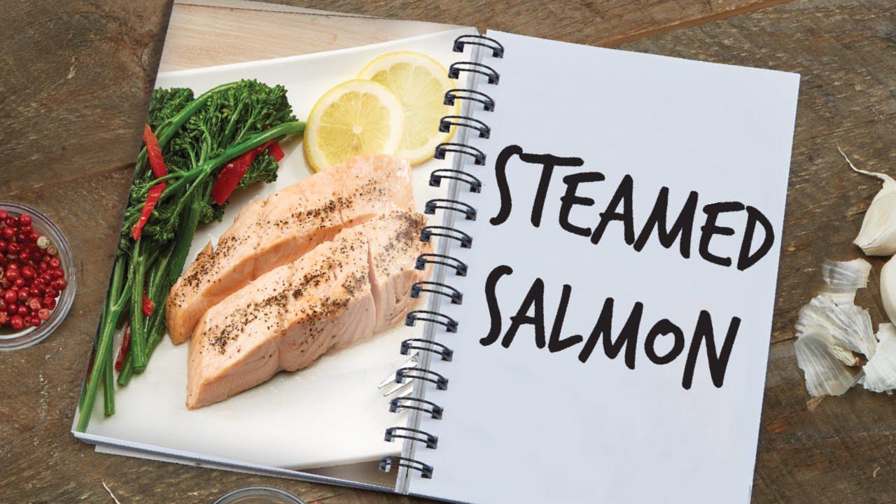 Copper Chef Steamed Salmon Recipe Youtube