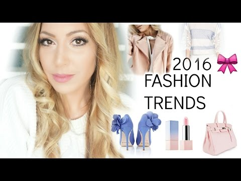 FASHION TRENDS 2016