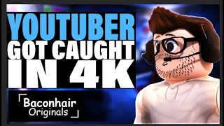 Youtuber Got Caught In 4k, INSTANTLY REGRETS it! |  Roblox Movie | Roblox brookhaven 🏡rp
