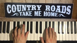 Baixar How To Play - Take Me Home Country Roads (PIANO TUTORIAL LESSON)