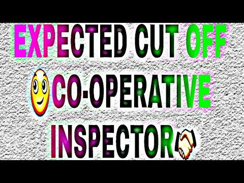 EXPECTED CUT OFF (PPSC COOPERATIVE INSPECTOR-2018)