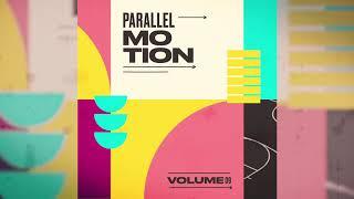 Pat Lok  - Parallel Motion Mixtape - Vol 9