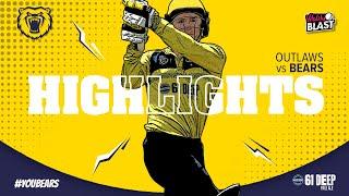 HIGHLIGHTS | Outlaws v Bears | Vitality Blast 2021