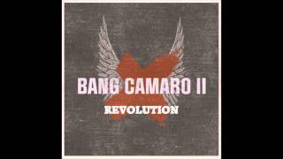 Watch Bang Camaro Revolution video
