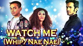 Silento - Watch Me (Whip/Nae Nae) Parody   Comedy Asia