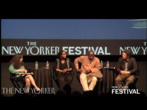 Uwem Akpan, Edwidge Danticat, and Dave Eggers on writing - The New Yorker Festival