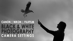 How to shoot Black & White with a Canon, Nikon or Fujifilm. Photography tips for beginners.