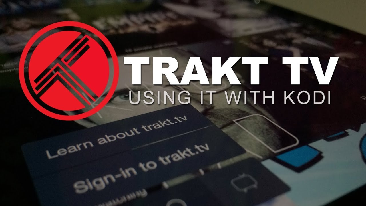 How to install and use Trakt.tv with Exodus in simple steps - YouTube