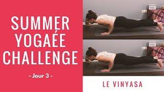 Summer Yogaée Challenge - J3 - Le Vinyasa