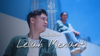 Bagas Ran - Lelah Menanti (Official Music VIdeo)
