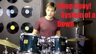 Chop Suey! Drum Tutorial - System of a Down