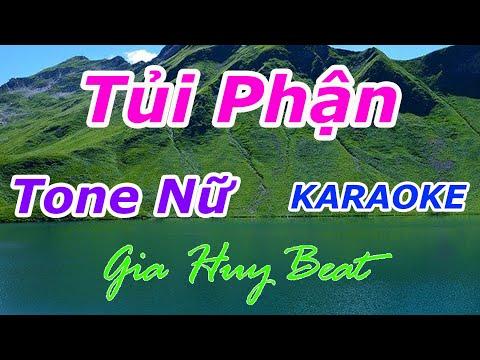 Tủi Phận  - Karaoke - Tone Nữ - Nhạc Sống - gia huy beat