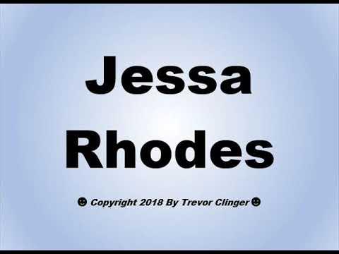 How To Pronounce Jessa Rhodes