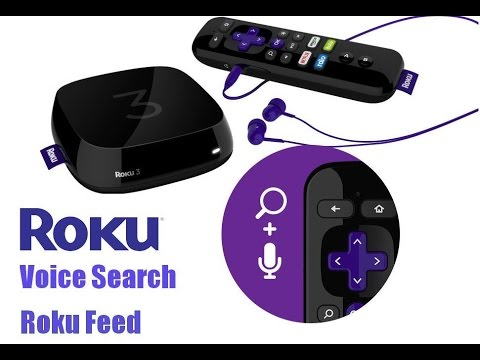 Roku adds 'Voice Search' and 'Roku Feed' Features