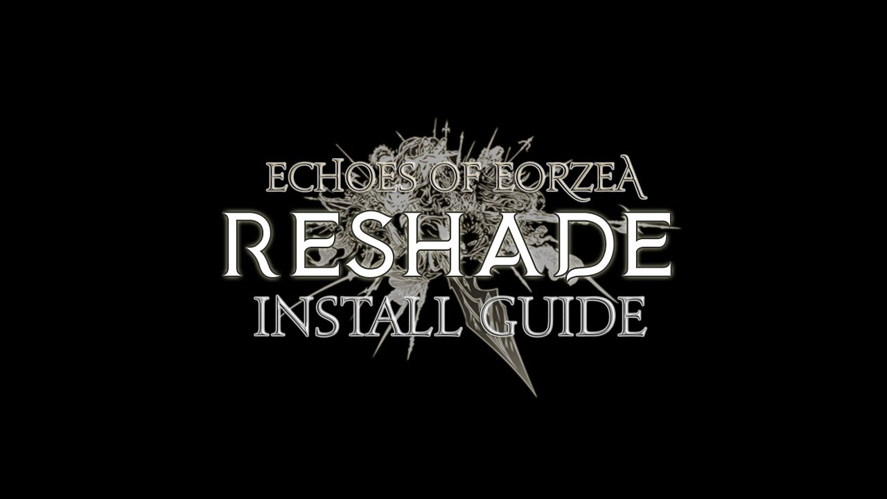 Echoes of Eorzea: ReShade Install Guide - MMOGames com