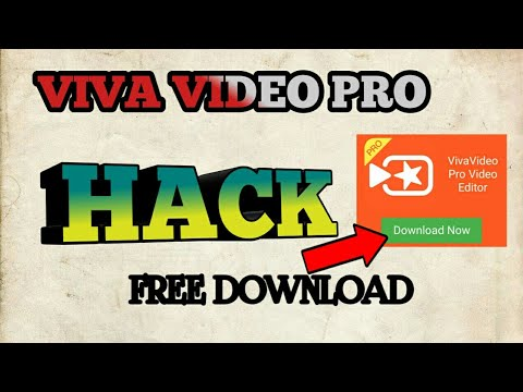vivavideo pro hack download