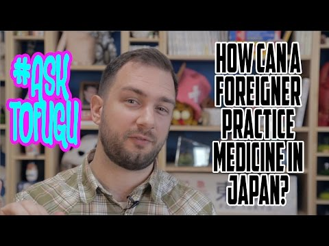 How Can a Foreigner Practice Medicine in Japan?