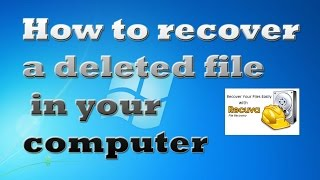 How to recover a deleted file in your computer