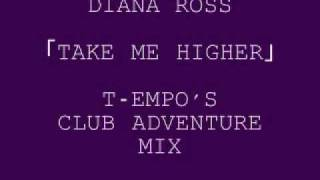 Diana Ross - Take Me Higher(T-empo