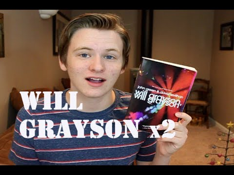 WILL GRAYSON, WILL GRAYSON BY JOHN GREEN AND DAVID LEVITHAN - BOOK REVIEW