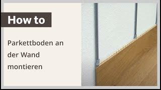 Parkettboden an der Wand montieren – Verlegeanleitung HARO Parkett Wandmontage (deutsch)