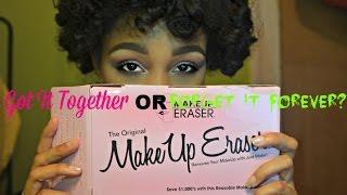 Got It Together Or Forget It Forever? The Original Makeup Eraser