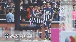 Rayados vs. Tijuana - Jornada 14 (Ap. 2015) #EnfoqueRayado