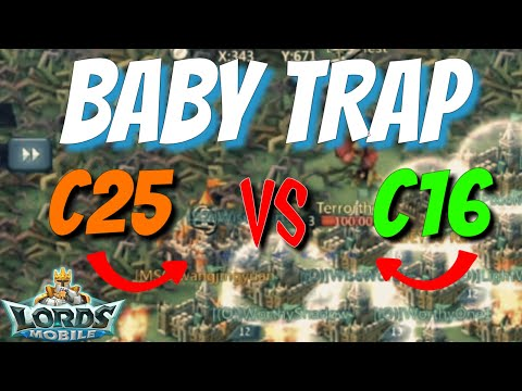 Baby Trap Vs C25! - Lords Mobile