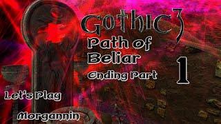 GOTHIC 3 - Part 87 [Long Live The King] Beliar Ending Part 1
