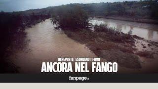 """Le terribili immagini di Benevento ancora nel fango: """"Hanno aperto la diga senza avvertirci"""""""
