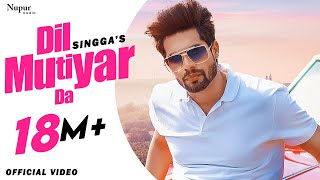 SINGGA : Dil Mutiyar Da (Official Video) | Bunty Bains | Latest Punjabi Songs 2020