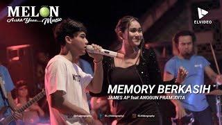 Gambar cover Memory Berkasih - James AP feat Anggun Pramudita | Melon Music Live in Gintangan