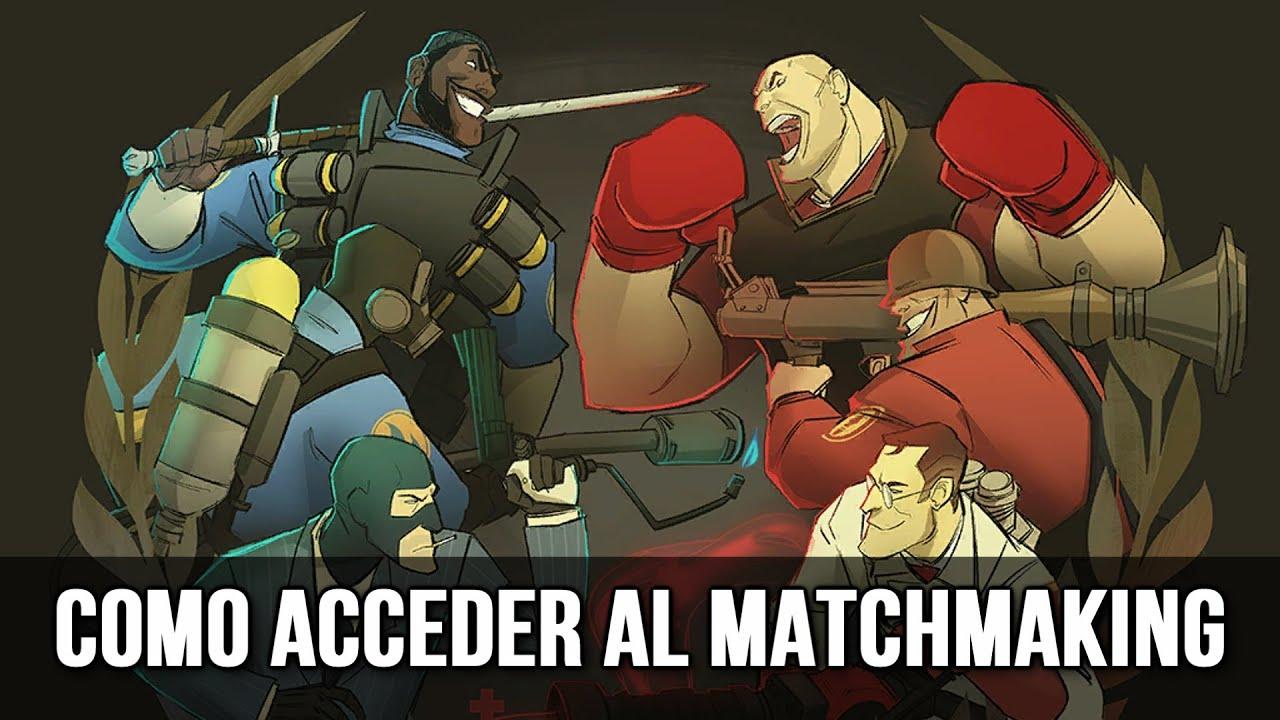 Tf2 matchmaking långsam