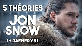5 THÉORIES - Jon Snow (Game of Thrones - Saison 8)