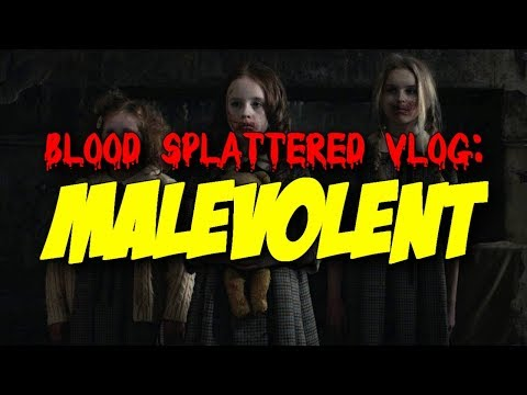 Malevolent (2018) – Blood Splattered Vlog (Horror Movie Review)