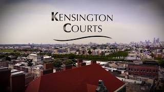 Kensington Courts  -  The Heart of Philly