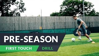 Pre-season training for football | First touch drills