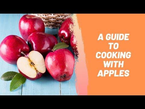 A Guide To Cooking with Apples