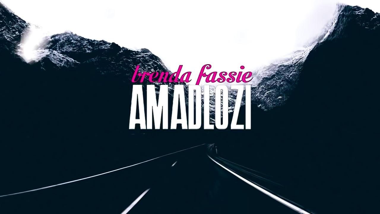 Amadlozi • Brenda Fassie ?