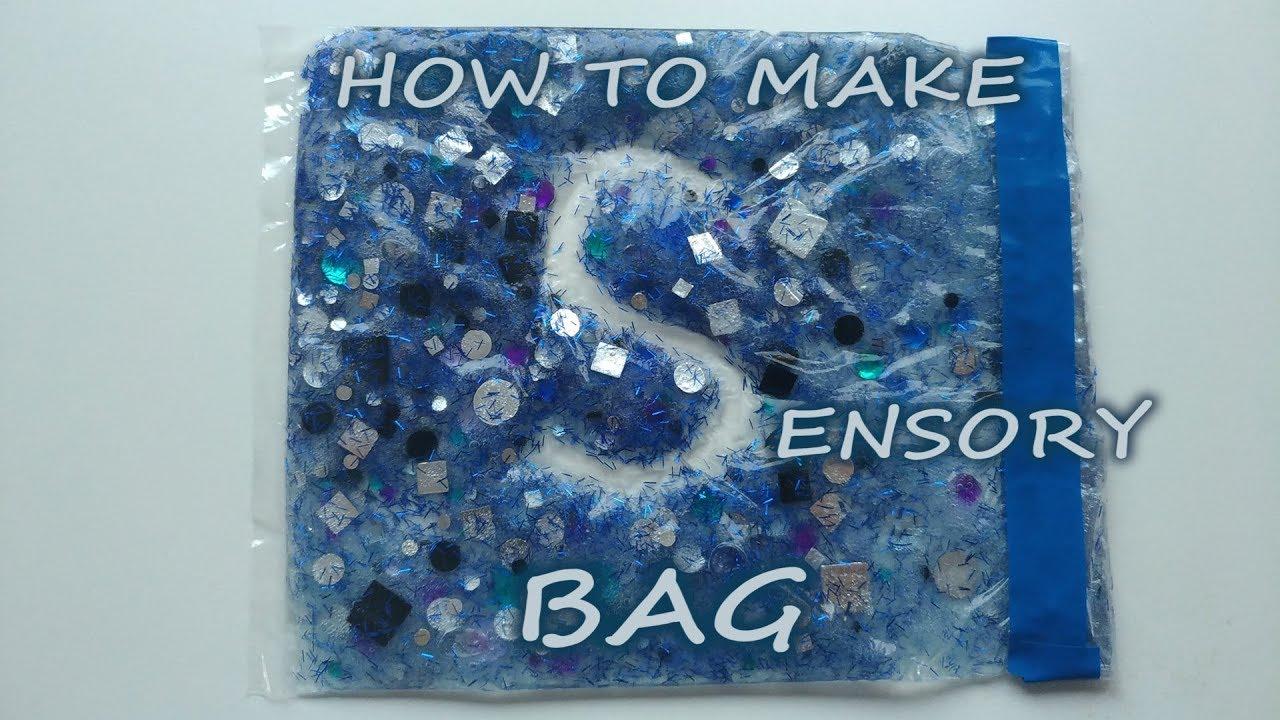 How to make Sensory Bag for Child Sensorimotor development