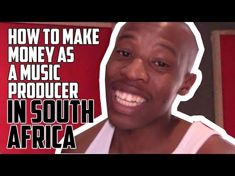 how to make money as music producer in South Africa